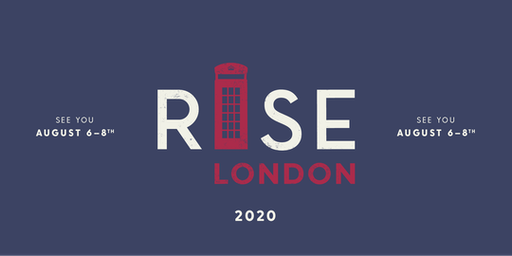 RISE Weekend London August 6th-8th, 2020