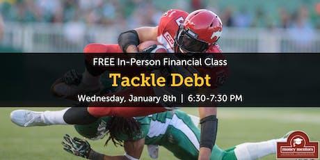 Tackle Debt | Free Financial Class, Red Deer tickets