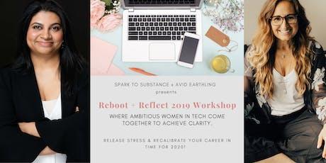 Reboot + Reflect 2019 Workshop (1) tickets