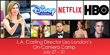 L.A. Casting Director Lisa London's On-Camera Camp tickets