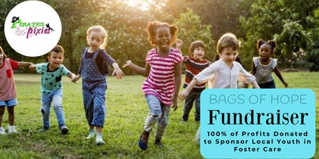 """""""Bags of Hope"""" sponsored by Pirates & Pixies benefiting local foster families tickets"""