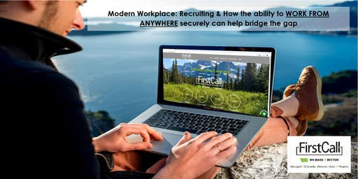 Recruiting & How the ability to WORK FROM ANYWHERE SECURELY can help