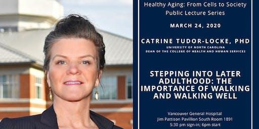 Stepping into Later Adulthood | Catrine Tudor-Locke