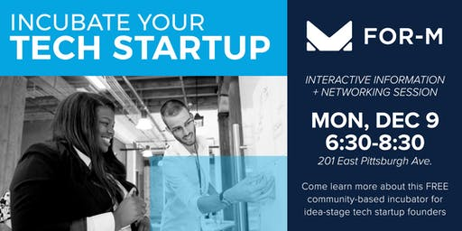 FOR-M Orientation: Incubate Your Tech Startup