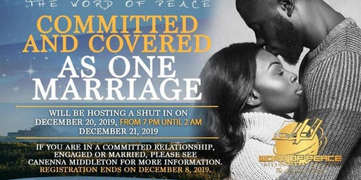 "WOP Committed & Covered As One Marriage  Ministry - ""Shut In"""
