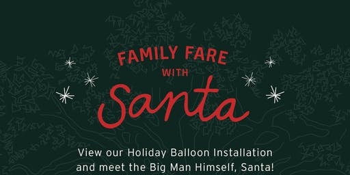 Family Fare with Santa