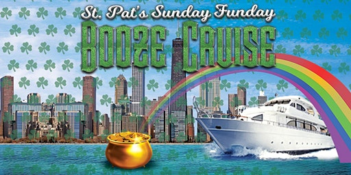 St. Pat's Sunday Funday Booze Cruise on March 15th