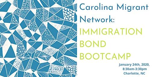Immigration Bond Bootcamp