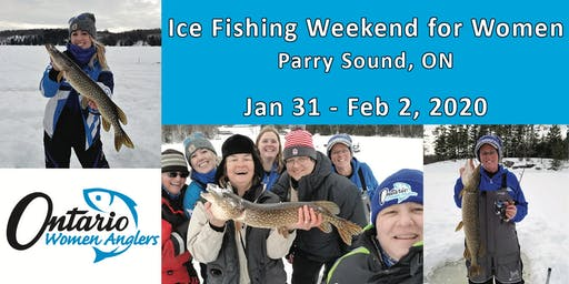Ice Fishing Weekend for Women - Parry Sound - Jan 31 - Feb 2