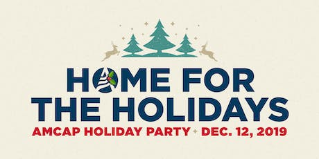 Home For The Holidays - AmCap's Holiday Party tickets