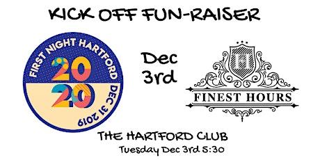 First Night Hartford Kick Off Party FUN-Raiser tickets