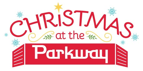 Christmas at the Parkway 2019 tickets