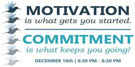 COMMITMENT: A Workshop to Help You Stick to Your Goals! tickets