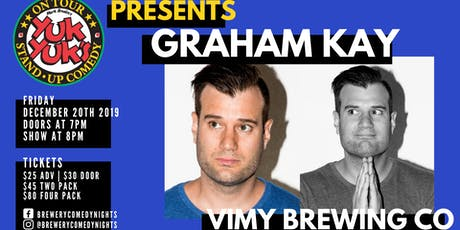 Yuk Yuk's Presents GRAHAM KAY (JFL, Steven Colbert) @ Vimy Brewing Company tickets