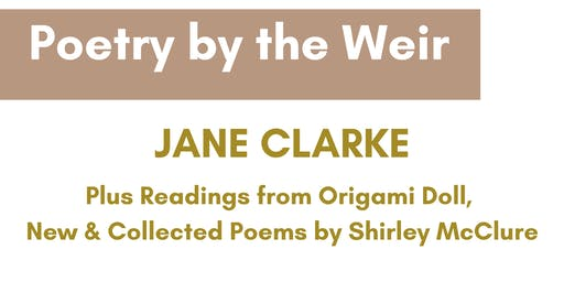 Poetry by the Weir - Jane Clarke