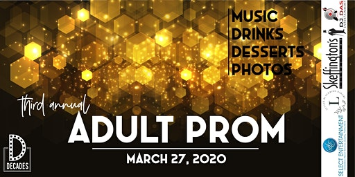 2020 Adult Prom // March 27th