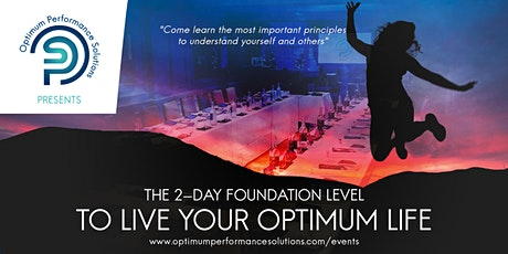 The Foundation Level to Live Your Optimum Life - London Jan 2020 tickets