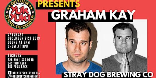 Yuk Yuk's Presents GRAHAM KAY (JFL, Steven Colbert) @ Stray Dog Brewing