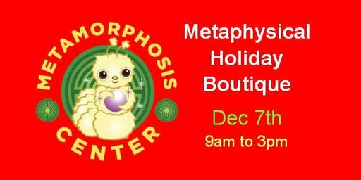 Metaphysical Holiday Boutique