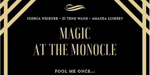Magic at The Monocle