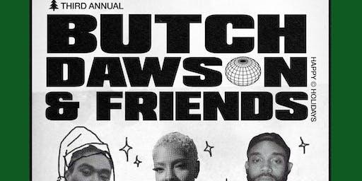 Butch Dawson and Friends