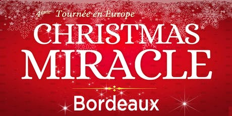 Christmas Miracle - Bordeaux billets