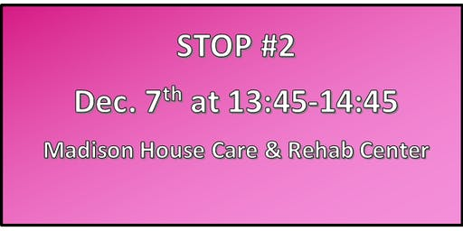 Madison Rotary Club •Madison House Care & Rehab Center Caroling