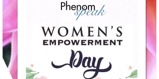 PhenomSpeak Women's Empowerment Day