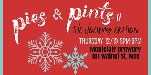 Pies and Pints II: The Holiday Edition