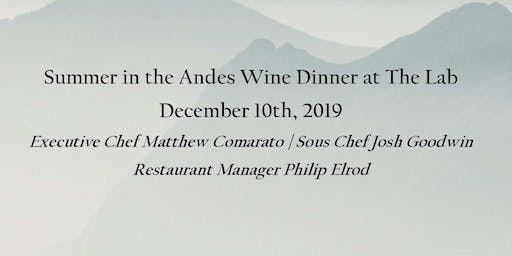 Summer in the Andes Wine Dinner at The Lab