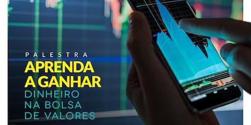 Workshop Gratuito Joinville - Aprenda a Ganhar Dinheiro da Bolsa de Valores