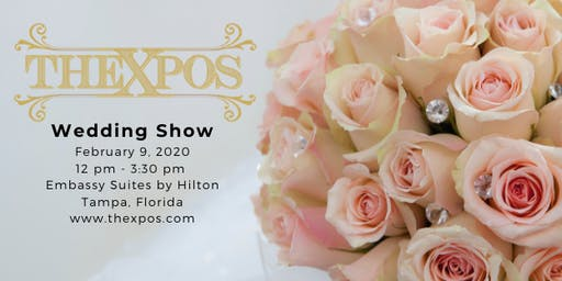 TheXpos Wedding Show and Bridal Expo February 9, 2020