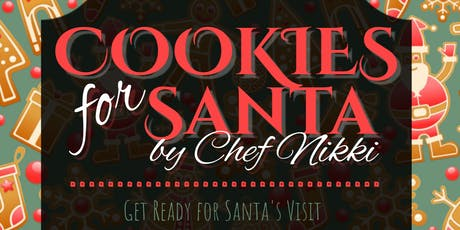 Cookies for Santa ~ Christmas Cookie Class tickets