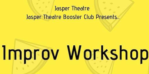 Jasper Theatre Improv Workshop *Grades 6-8*