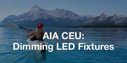 AIA CEU: Dimming LED Fixtures