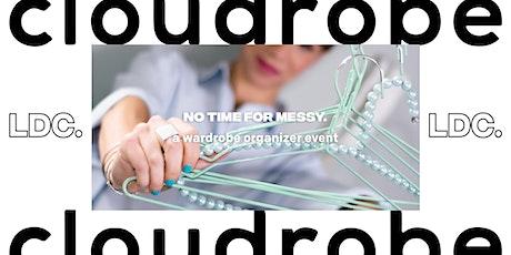 LDC x Cloudrobe: NO TIME FOR MESSY; A wardrobe organiser event. biglietti