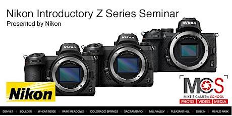 Nikon Introductory Z-Series Camera Seminar, Presented by Nikon - Dublin tickets