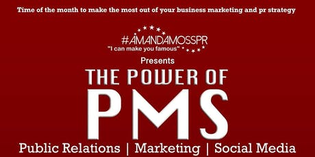 The Power of PMS: PR, Marketing & Social Media tickets