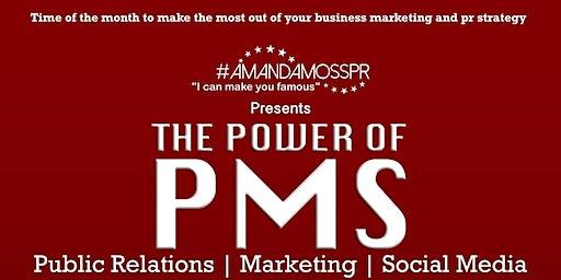 The Power of PMS: PR, Marketing & Social Media