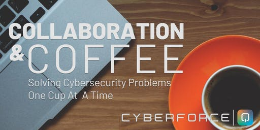 CyberForce|Q Collaboration & Coffee - December 2019