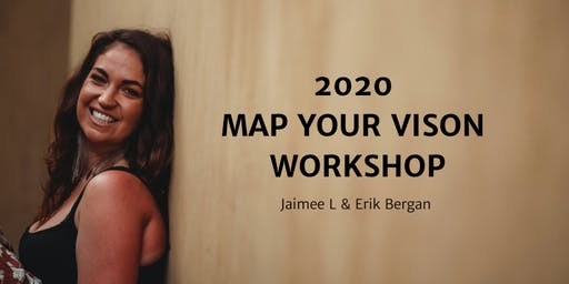 2020 MAP YOUR VISION ONLINE WORKSHOP
