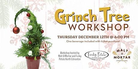 Grinch Tree Workshop tickets