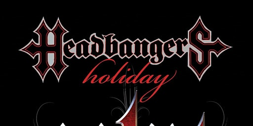 Headbangers Holiday w/ POINT ONE /GLENN CANNON & The Damage Done /Aisha/LSD
