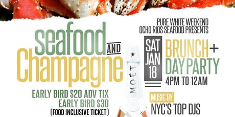 Seafood & Champagne  Brunch & Day Party (Food Inclusive Event) tickets