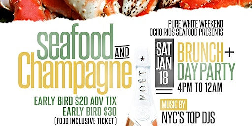Seafood & Champagne  Brunch & Day Party (Food Inclusive Event)