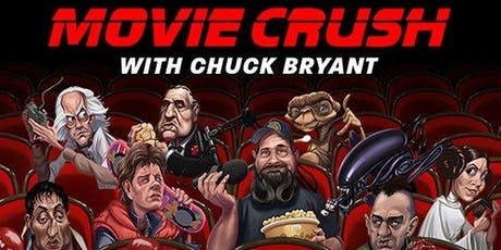 Movie Crush with Chuck Bryant tickets