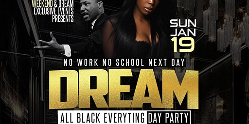 DREAM All Black Everything Day Party