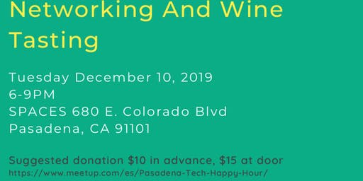 Networking And Wine Tasting