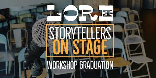 LORE Story: Workshop Graduation April