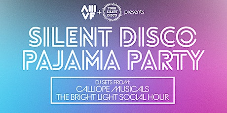 SILENT DISCO PAJAMA PARTY: THE LABYRINTH WALTZ tickets